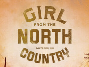 Biljetter till The Girl from the North Country på Broadway